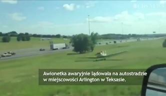 Awaryjne lądowanie na autostradzie w Teksasie