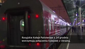 Rosja zamyka połączenia kolejowe z Ukrainą