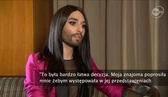 Conchita Wurst opowiedziała, dlaczego nosi brodę