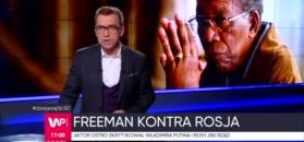 Freeman ostro uderza w Putina i Trumpa
