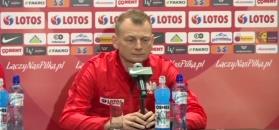 Bogdan Zając: Wiemy, jaka jest powaga meczu z Czarnogórą. To może być decydująca batalia
