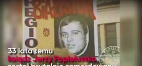 Zbrodnia, która wstrząsnęła Polską. 33. rocznica śmierci ks. Jerzego Popiełuszki