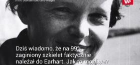 Tajemnica śmierci Amelii Earhart wyjaśniona. Na 99 proc.