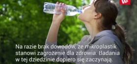 Co kryje butelka z wodą. Naukowcy przeprowadzili badania