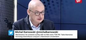 """Michał Kamiński w programie """"Tłit"""": Macierewicz jest tragedią"""