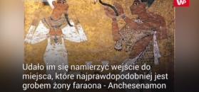 Archeolodzy na tropie grobowca żony Tutanchamona