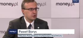 Paweł Borys: wzrost PKB ma silne fundamenty, ale widać chmury na horyzoncie