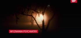 Psychiatra przez lata uczestniczył w wielu egzorcyzmach. Już nie ma wątpliwości