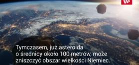 Ziemia wcale nie jest bezpieczna. Druzgocące podsumowanie eksperta z ESA