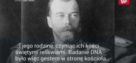 Szczątki Mikołaja II zidentyfikowane w setną rocznicę śmierci