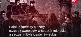 Procesy czarownic w Polsce. Zginęło ponad 1000 kobiet