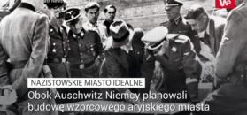 Fakty o Auschwitz, o których rzadko się mówi. Nazistowskie miasto, to tylko jeden z nich