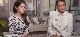 """Anna Kendrick i Blake Lively o filmie """"Zwyczajna przysługa"""""""