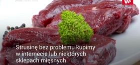 Mięso ze strusia - doskonała alternatywa dla wołowiny