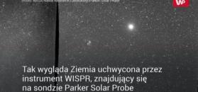 Niezwykłe zdjęcie Ziemi. Wykonała je sonda lecąca w kierunku Słońca