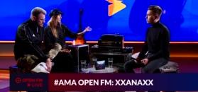 Open FM #ama - XXANAXX