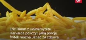 Ile wynosi zdrowa porcja frytek