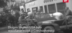 Jak Amerykanie stracili Czechosłowację. Trzy główne błędy