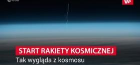 Start rakiety kosmicznej. Tak wygląda z kosmosu