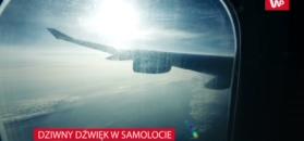 Dziwny dźwięk w samolocie