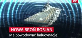 Nowa broń Rosjan. Ma wywoływać u żołnierzy halucynacje