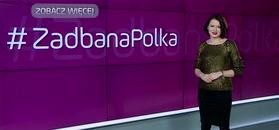 Nowy cykl WP Kobieta. Rusza #ZadbanaPolka