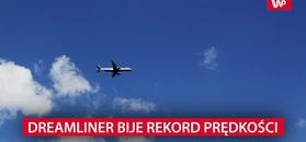 Dreamliner pobił rekord prędkości. Był szybszy niż dźwięk