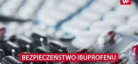 Bezpieczeństwo ibuprofenu