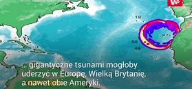 Gigantyczne tsunami. Naukowcy ostrzegają Europę