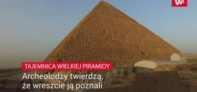 Tajemnica Wielkiej piramidy. Badacze twierdzą, że wreszcie ją poznali