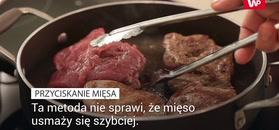 Błędy popełniane podczas przygotowania mięsa