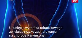 Parkinson a wyrostek robaczkowy