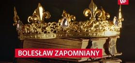 Bolesław Zapomniany. Okrutny król czy pomyłka kronikarzy?