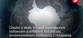 Starożytna skała pod lodowcem. Niesamowite odkrycie na Antarktydzie