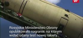 Rosja przetestowała rakietę