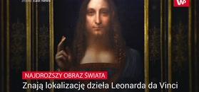 Znają lokalizację dzieła Leonarda da Vinci