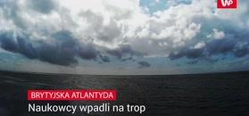 Brytyjska Atlantyda. Naukowcy na tropie osady sprzed 8000 lat