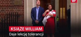 Książę William: nie denerwuję się, że któreś z moich dzieci będzie gejem
