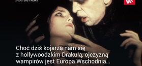 Polskie wampiry. Tradycje sięgają czasów pogańskich