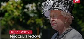 Tego żałuje królowa Elżbieta II
